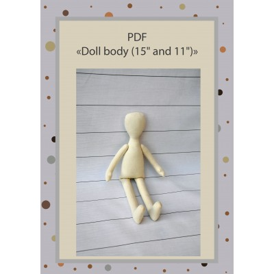 PDF Cloth Doll Pattern 15 and 11 Inches