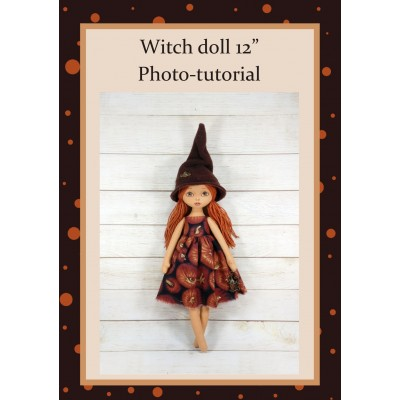 PDF Photo Tutorial & Pattern Rag Doll Witch 12 Inches